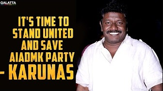 It's time to stand united and save AIADMK party – Karunas