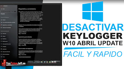 Como Desactivar el Keylogger de Windows 10 Abril Update - Fácil y Rápido