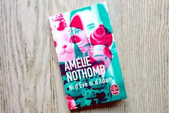 Lundi Librairie : Ni d'Eve ni d'Adam - Amélie Nothomb