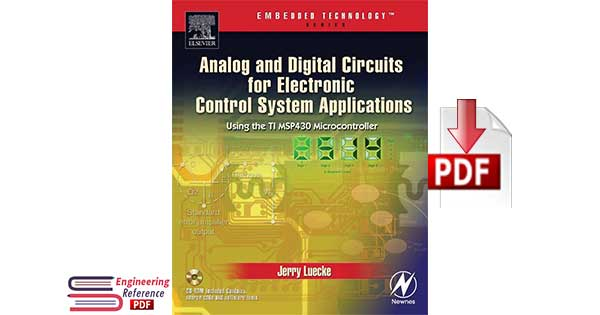 Analog And Digital Circuits For Electronic Control System Applications By Jerry Luecke