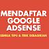 Cara Mendaftar Google Adsense Non-Hosted [Cepat Diterima]