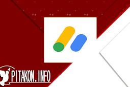 Belajar Tentang Program Google Adsense dan Aturan Paling Penting