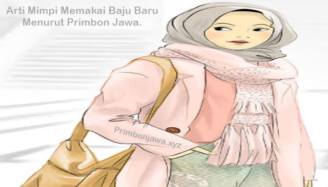 13 Arti Mimpi Memakai Baju Baru Lengkap Dengan Maknanya Menurut Primbon Jawa.
