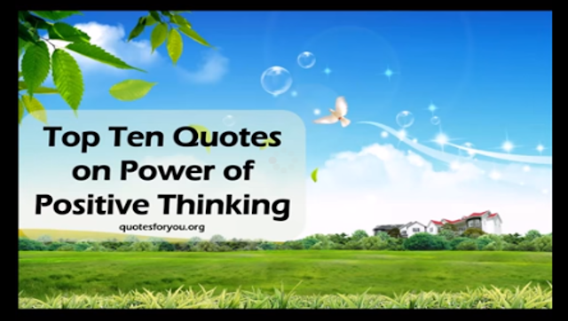 Top Ten Quotes on Power of Positive Thinking - Video