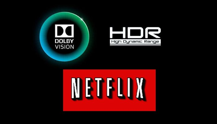 Netflix bringing HDR & Dolby Vision content soon ~ Android