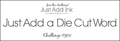 Jo's Stamping Spot - Just Add Ink Challenge #500 Blog Hop