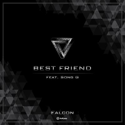 [Single] Falcon – Best Friend