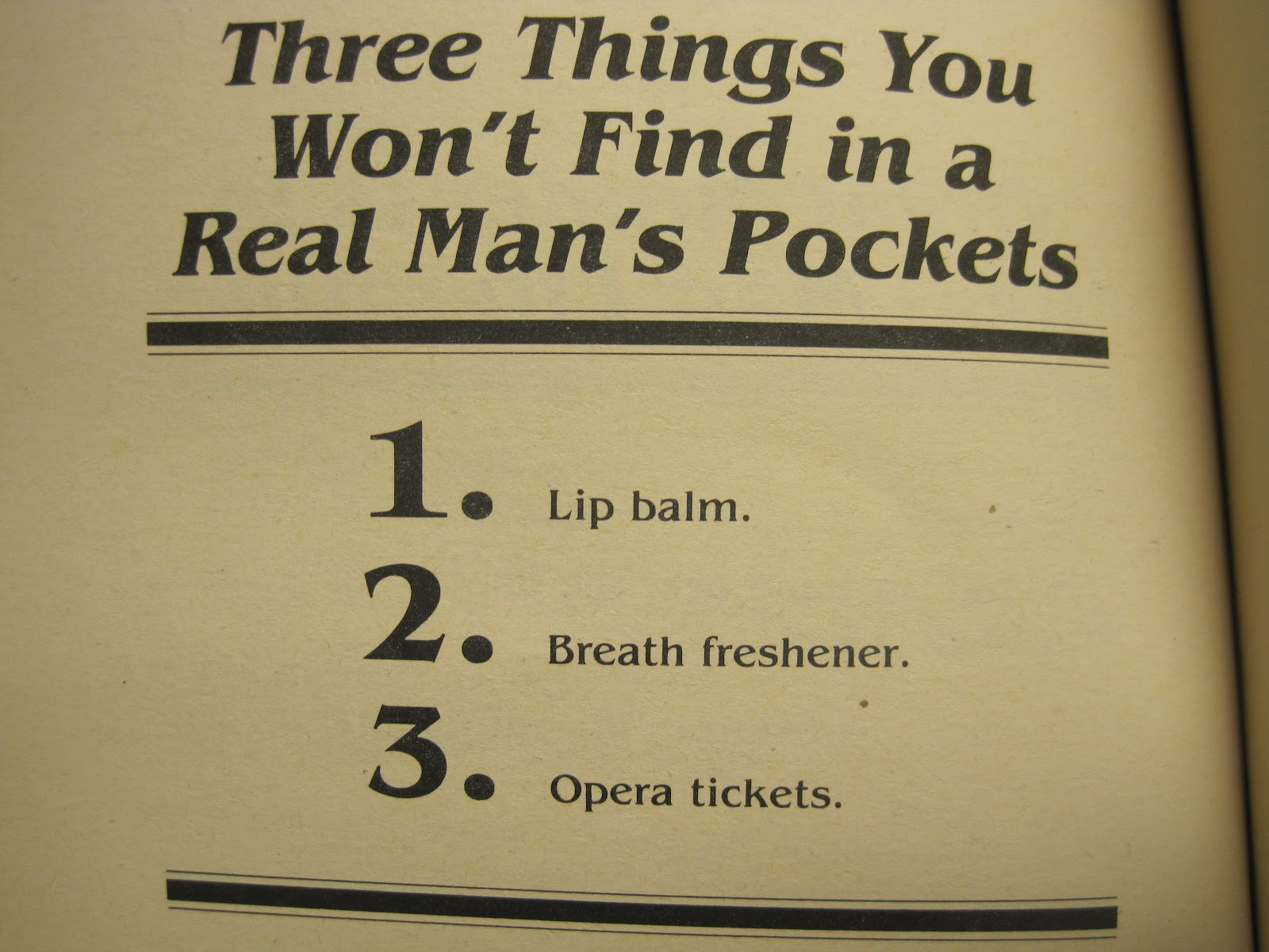 Heckasac Real Men Dont Carry Opera Tickets