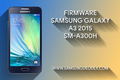 Samsung Firmware A300H DS A3 2015