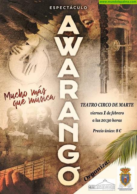 AwaranGó en el Teatro Circo de Marte