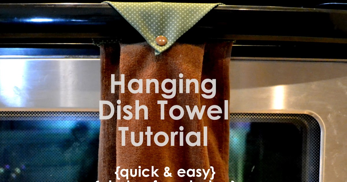 ThriceTheSpice: Hanging Dish Towel Tutorial!