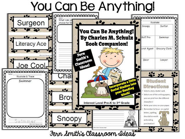 Perfect For Back To School! Fern Smith's Classroom Ideas -  You Can Be Anything! By Charles M. Schulz A Book Companion! Over 60 Pages! Interest Level Pre-K to 3rd Grade