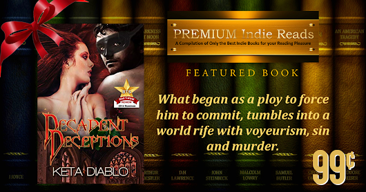 FEATURED BOOK: Decadent Deceptions by Keta Diablo