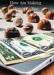 How am making money online : Zero investment : no scam