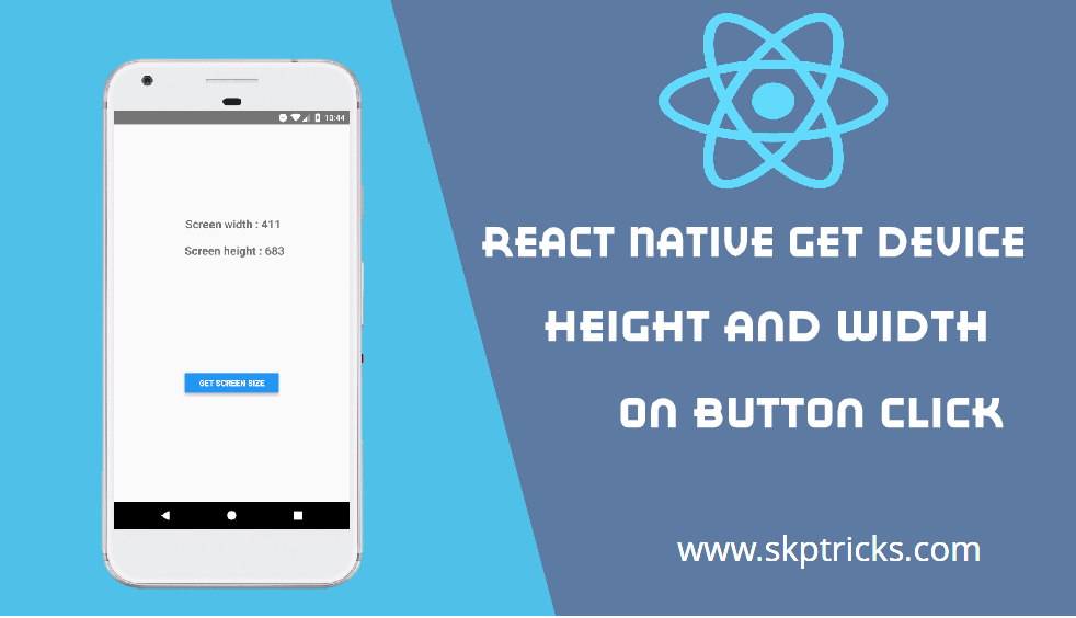 React Native Get Device Height Width on Button Click - DEV Community