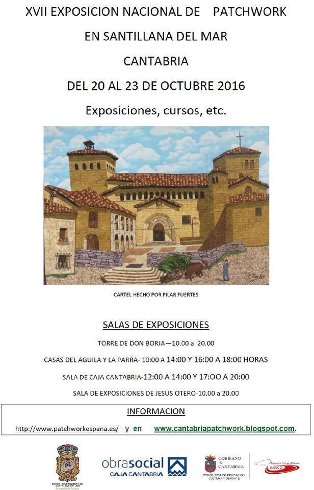 XVII EXPOSICI�N NACIONAL DE PATCHWORK EN SANTILLANA DEL MAR
