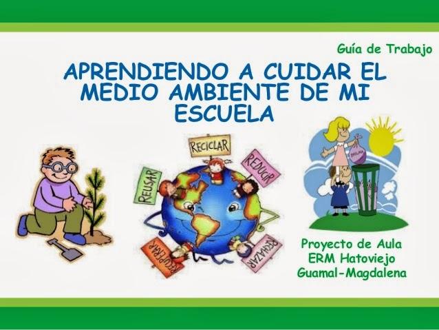 Carteles Para Niños Del Medio Ambiente Imagui
