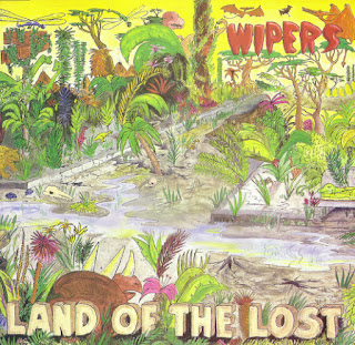 Wipers, Land of the Lost