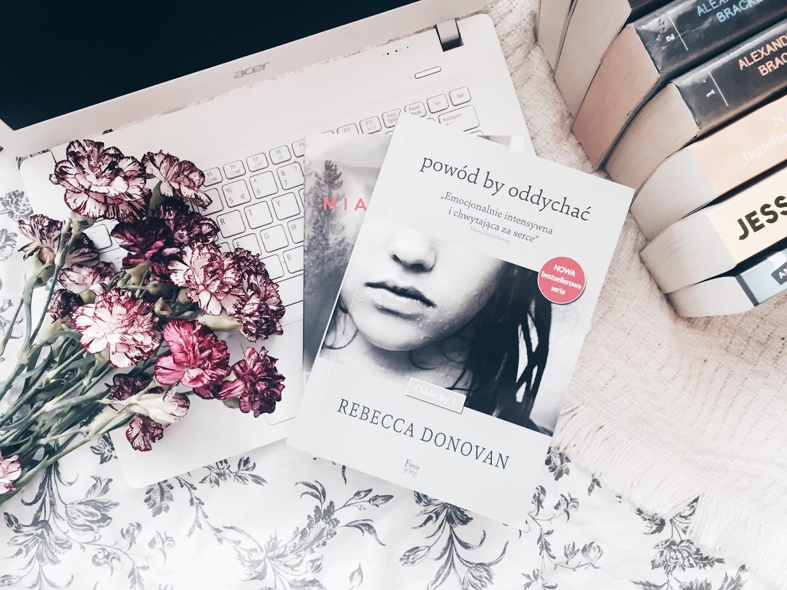 Powód by oddychać, Rebecca Donovan