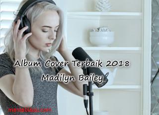Kumpulan Lagu Madilyn Bailey Mp3 Terbaru 2018 Lengkap Full Rar