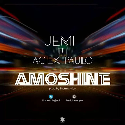 JEMI FT ACEIX PAULO – AMOSHINE [New Song]