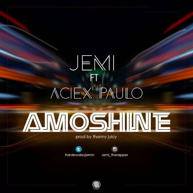 JEMI FT ACEIX PAULO – AMOSHINE- www.mp3made.com.ng