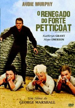 Capa do Filme O Renegado Do Forte Petticoat