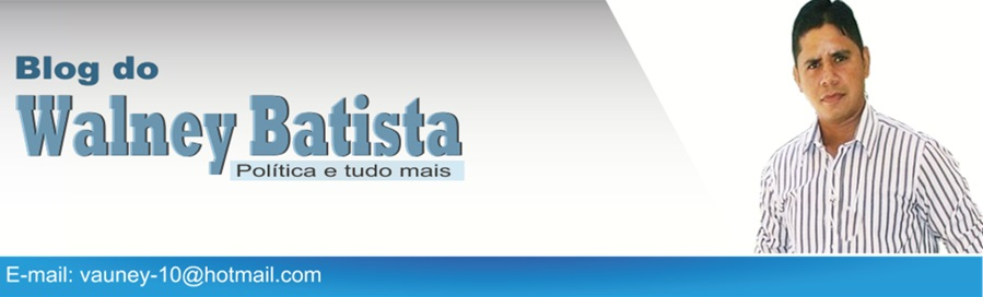 Blog do Walney Batista
