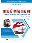 30 chủ đề từ vựng tiếng anh tập 1 - Trang Anh (Bản 2018)