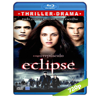 Crepusculo 3 Eclipse (2010) BRRip 720p Audio Trial Latino-Castellano-Ingles 5.1