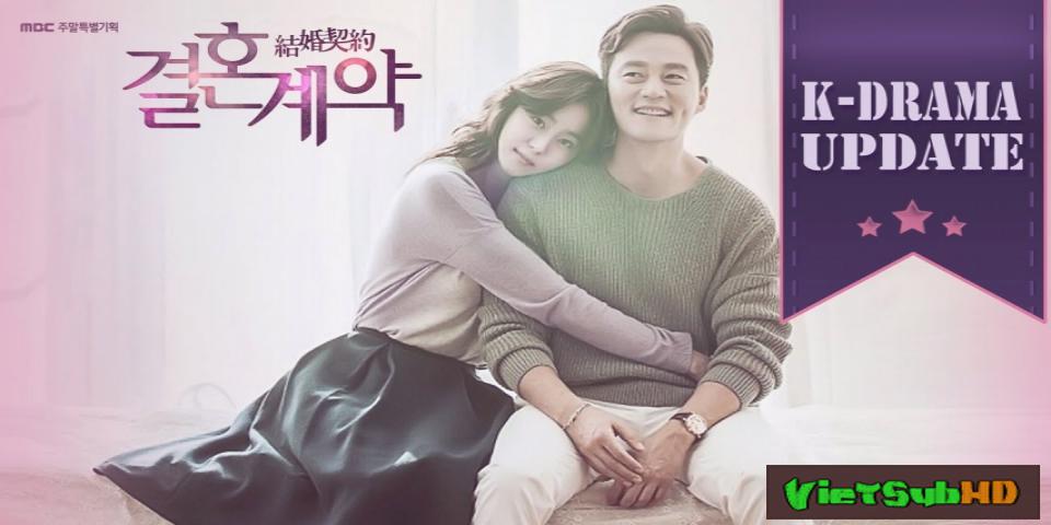 Phim Hợp Đồng Hôn Nhân Hoàn Tất (16/16) VietSub HD | Marriage Contract 2016