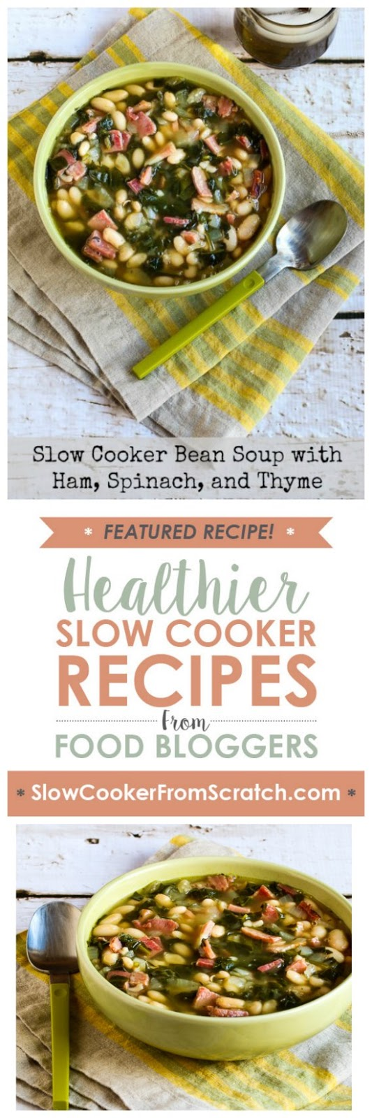 Slow Cooker Bean Soup with Ham, Spinach, and Thyme from Kalyn's Kitchen
