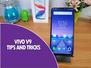 Tips Dan Trik Vivo V9, Yang wajid di ketahui