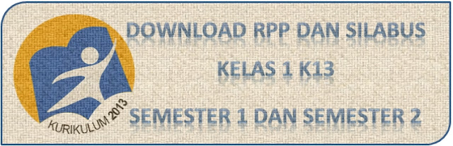 Download RPP Kurtilas Kelas 1 Revisi 2016, Download RPP Kurtilas Kelas 1 Revisi 2016 Semester 1, Download RPP Kurtilas Kelas 1 Semester 2 Revisi 2016, Download RPP Kurtilas Kelas 1 Revisi 2016