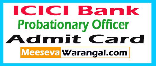 ICICI Bank PO Admit Card 2017
