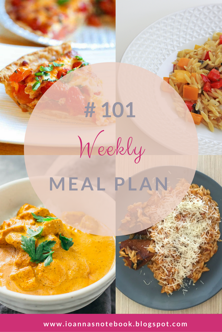 Weekly Meal Plan #101 - Ioanna's Notebook