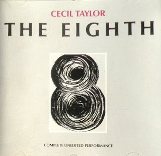Cecil Taylor, The Eighth