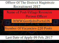 Office of the District Magistrate Recruitment 2017 – 220 Village Resource Person