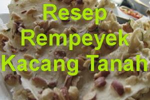 Resep Rempeyek Kacang Tanah Renyah