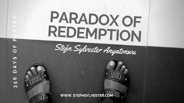 Paradox of Redemption | Stefn Sylvester Anyatonwu