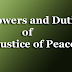 Powers and Duties of Justice of Peace