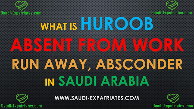 WHAT IS HUROOB ABSENT FROM WORK
