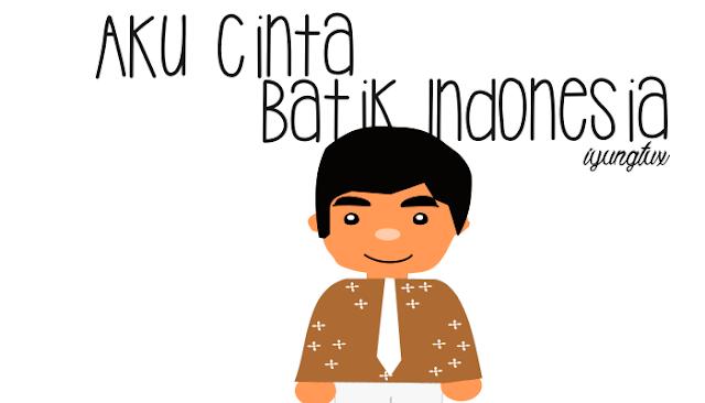 aku cinta batik indonesia