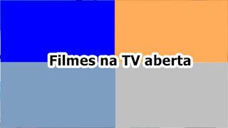 Filmes na TV aberta Terça, 07 de maio
