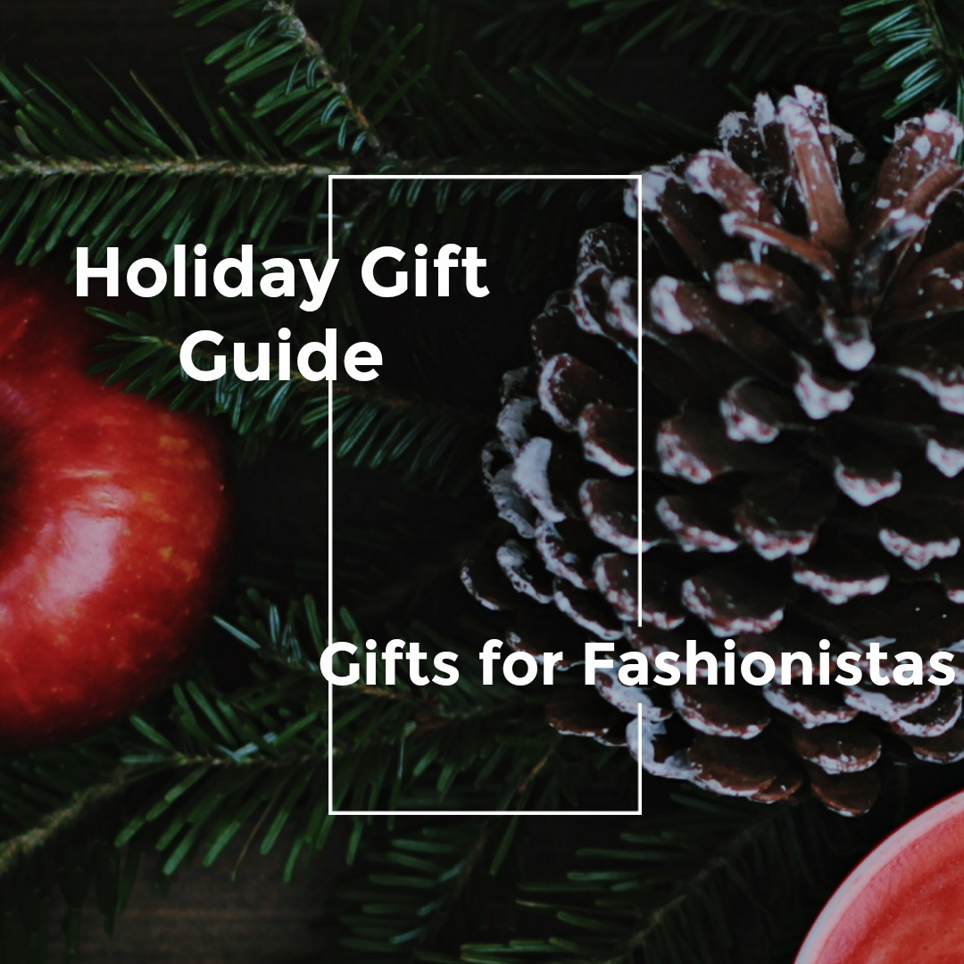 Gifts for Fashionistas  via  www.productreviewmom.com