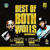 Mixtape: #BestOfBothWalls – Amazine Dj Nestle X Sleek Dj Mayz | @AmazineDjNestle @SleekDjMayz