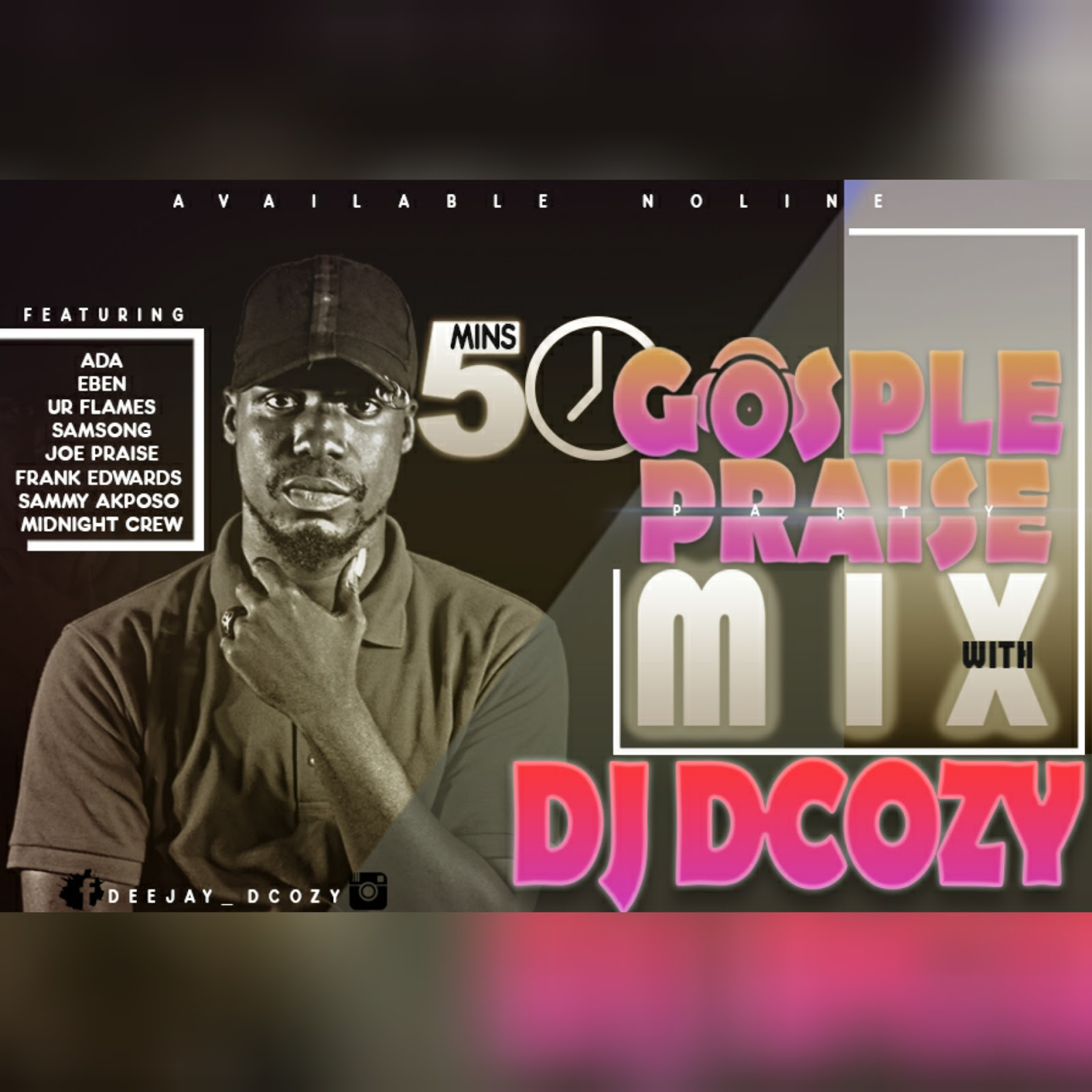 DJ Mix] DJ DCOZY- GOSPEL WORSHIP MIX | Vibemusicblog