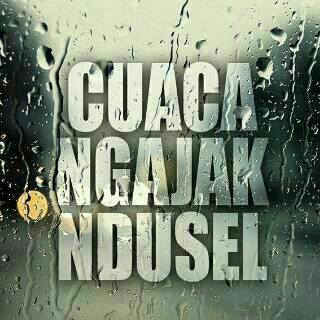 gambar dp Bbm hujan cuaca ngajak ndusel