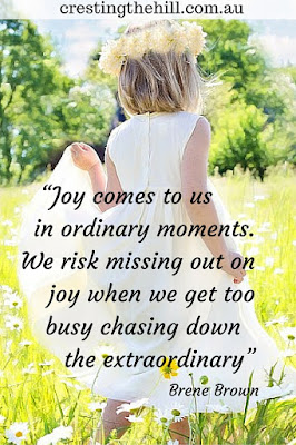 Embracing the joyful moments rather than waiting for the extra-ordinary moment