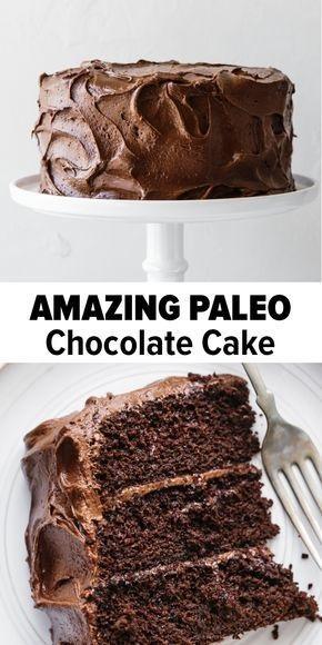 Amazing Paleo Chocolate Cake
